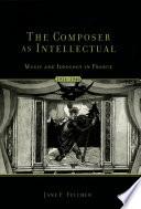 The Composer As Intellectual
