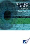 illustration Surveillance de masse - Quel contrôle démocratique?