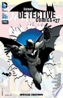 Detective Comics  27 Special Edition  Batman 75 Day Comic 2014   2014     1