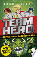 Team Hero  Preview of Battle for the Shadow Sword