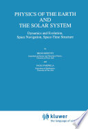 Physics Of The Earth And The Solar System book