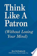 Think Like a Patron