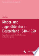 Kinder  und Jugendliteratur in Deutschland 1840   1950