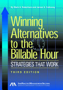 Winning Alternatives to the Billable Hour