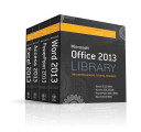Office 2013 Library Excel 2013 Bible  Access 2013 Bible  PowerPoint 2013 Bible  Word 2013 Bible