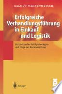 Erfolgreiche Verhandlungsführung in Einkauf und Logistik