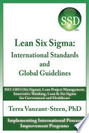 Lean Six Sigma  International Standards and Global Guidelines