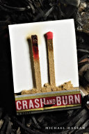 Crash And Burn : a thousand people when he stopped his classmate...
