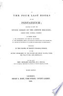 The Four Last Books Of The Pentateuch Designed To Show The Divine Origin Of The Jewish Religion