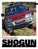 The Mitsubishi Shogun Book