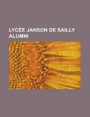 Lycée Janson de Sailly Alumni
