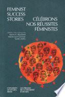 Feminist Success Stories   C  l  brons nos r  ussites f  ministes