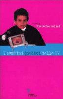 I bambini giudici della tv  Rapporto di ricerca su una settimana di programmazione televisiva in   fascia protetta