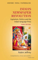 India S Newspaper Revolution  3Rd Edn