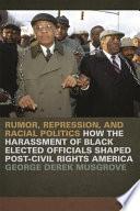 Rumor Repression And Racial Politics