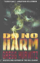 Do No Harm : room chief who becomes not only...