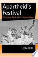 Apartheid S Festival