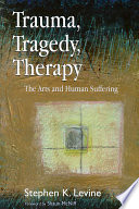 Trauma  Tragedy  Therapy