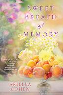 Sweet Breath of Memory