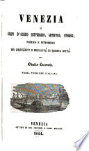Venezia o colpo d occhio letterario  artistico  storico poetico e pittoresco sui monumenti     di questa citta