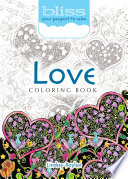 BLISS Love Coloring Book