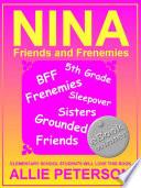 Nina   Friends and Frenemies