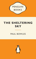 The Sheltering Sky : left unmade...... struggling to save their marriage, they...