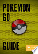 Pokemon GO - The best guide