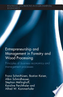 Entrepreneurship and Management in Forestry and Wood Processing