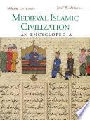Medieval Islamic Civilization  A K  index