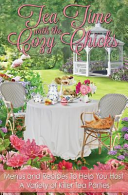 Tea Time With The Cozy Chicks : complement to cozy mysteries that we decided to...