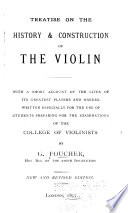 Treatise on the History & Construction of the Violin