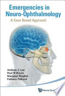 Emergencies In Neuro Ophthalmology