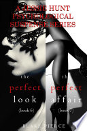 Jessie Hunt Psychological Suspense Bundle The Perfect Look 6 And The Perfect Affair 7
