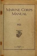 The Marine Corps Manual 1921