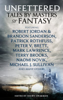 Unfettered : of the very biggest names in fantasy...