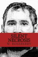 Silent Necrosis: Mano Negra (Jose Martinez)