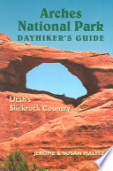 Arches National Park Dayhiker s Guide