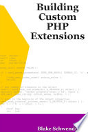 illustration Building Custom PHP Extensions