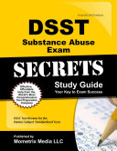 Dsst Substance Abuse Exam Secrets Study Guide