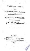 Observations sur le Prospectus et le Preface de la nouvelle edition des Ouvres de Bossuet projet  c a Versailles