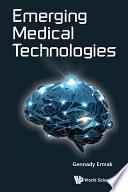 Emerging Medical Technologies