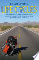Life Cycles   A London bike courier decided to cycle around the world  169 days later  he came back with a world record