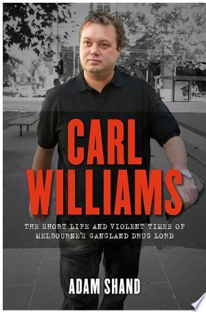 Carl Williams - ISBN:9780857960825