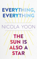 Everything  Everything AND The Sun Is Also a Star Two book Bundle