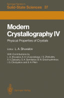 Modern Crystallography IV