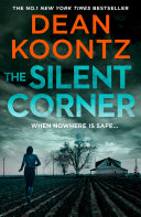 The Silent Corner : and new york times #1 bestselling...