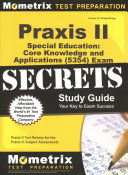 Praxis II Special Education Core Knowledge and Applications 5354 Exam Secrets