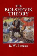 The Bolshevik Theory