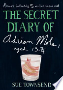 The Secret Diary of Adrian Mole, Aged 13 3/4 Book Cover